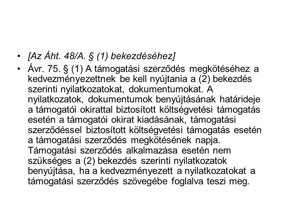[Az Áht. 48/A. § (1) bekezdéséhez]